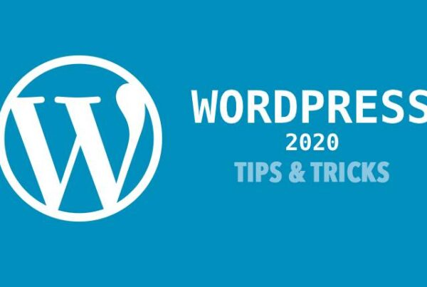 Wordpress Tips and Tricks 2020